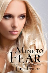 """Book Cover for """"Mine to Fear"""" by Janeal Falor"""