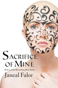 """Book Cover for """"Sacrifice of Mine"""" by Janeal Falor"""