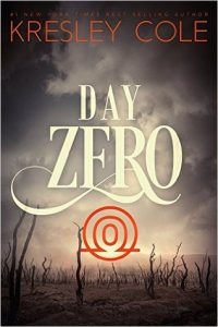 """Book Cover for """"Day Zero"""" by Kresley Cole"""