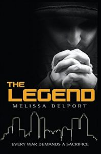 """Book Cover for """"The Legend"""" by Melissa Delport"""