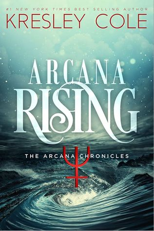 """Book Cover for """"Arcana Rising"""" by Kresley Cole"""