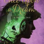 """Book Cover for """"Once Upon a Dream"""" by Liz Braswell"""