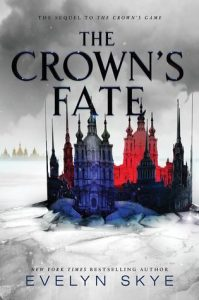 """Book Cover for """"The Crown's Fate"""" by Evelyn Skye"""