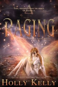 """Book Cover for """"Raging"""" by Holly Kelly"""