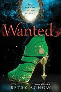 """Book Cover for """"Wanted"""" by Betsy Schow"""