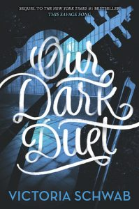 """Book Cover for """"Our Dark Duet"""" by Victoria Schwab"""