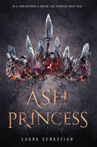 "Book Cover for ""Ash Princess"" by Laura Sebastian"