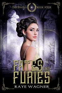 """Book Cover for """"Fates and Furies"""" by Raye Wagner"""