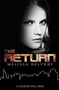 """Book Cover for """"The Return"""" by Melissa Delport"""