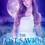 """Book Cover for """"The Lost Savior"""" by Siobhan Davis"""