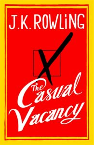 """Book Cover for """"The Casual Vacancy"""" by J.K. Rowling"""