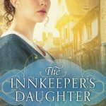 """Book Cover for """"The Innkeeper's Daughter"""" by Michelle Griep"""