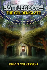 """Book Cover for """"Battledoors: the Golden Slate"""" by Brian Wilkerson"""