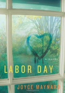 """Book Cover for """"Labor Day"""" by Joyce Maynard"""