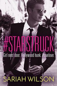 """Book Cover for """"#Starstruck"""" by Sariah Wilson"""