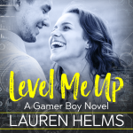 """Audiobook Cover for """"Level Me Up"""" by Lauren Helms"""