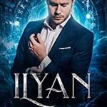 """Book Cover for """"Ilyan by Rebecca Ethington"""