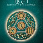 """Book Cover for """"Legacy of Light"""" by M. Lynn and Michelle Bryan"""