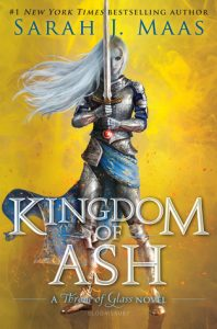 """Book Cover for """"Kingdom of Ash"""" by Sarah J. Maas"""