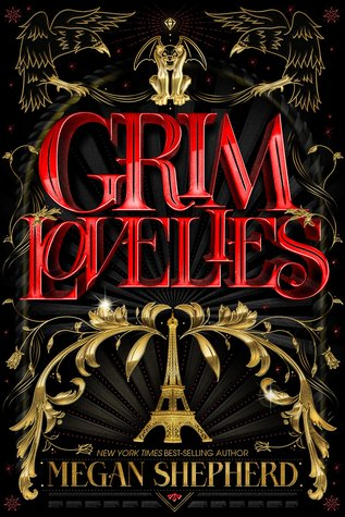 "Book Cover for ""Grim Lovelies"" by Megan Shepherd"