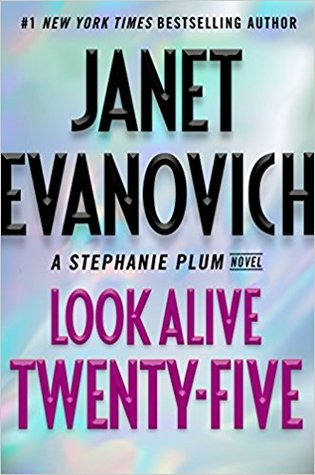 """Book Cover for """"Look Alive Twenty-Five"""" by Janet Evanovich"""