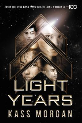 """Book Cover for """"Light Years"""" by Kass Morgan"""