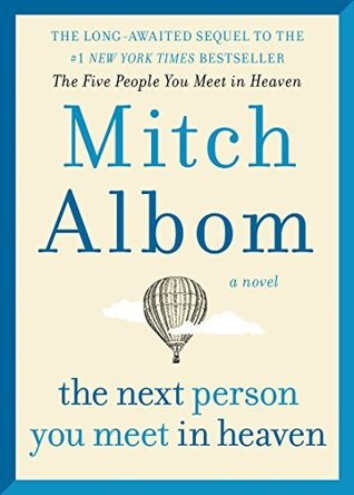 """Book Cover for """"The Next Person You Meet in Heaven"""" by Mitch Albom"""