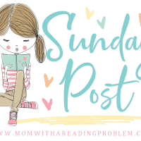 Sunday Post #214 – Busy Start to Summer Break