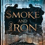 """Book Cover for """"Smoke and Iron"""" by Rachel Caine"""