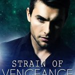 """Book Cover for """"Strain of Vengeance"""" by Michelle Bryan"""