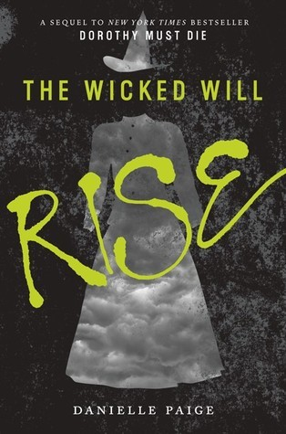 """Book Cover for """"The Wicked Will Rise"""" by Danielle Paige"""