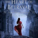 """Book Cover for """"The Heart of Betrayal"""" by Mary E. Pearson"""