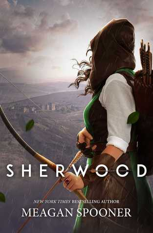 """Book Cover for """"Sherwood"""" by Meagan Spooner"""
