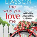 """Book Cover for """"The Way You Love Me"""" by Miranda Liasson"""