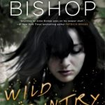 """Book Cover for """"Wild Country"""" by Anne Bishop"""