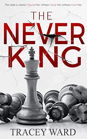 """Book Cover for """"The Never King"""" by Tracey Ward"""