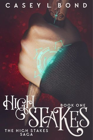 """Book Cover for """"High Stakes"""" by Casey L. Bond"""