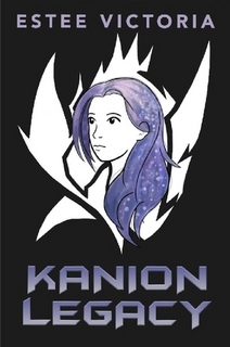 """Book Cover for """"Kanion Legacy"""" by Estee Victoria"""