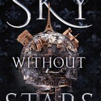 Review: Sky Without Stars by Jessica Brody and Joanne Rendell