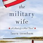 """Book Cover for """"The Military Wife"""" by Laura Trentham"""
