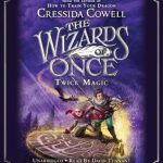 """Book Cover for """"Twice Magic"""" by Cressida Cowell"""