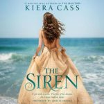 """Audiobook Cover for """"The Siren"""" by Kiera Cass"""