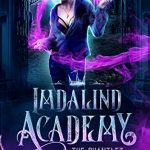 """Book Cover for """"Imdalind Academy: The Gauntlet"""" by Rebecca Ethington"""