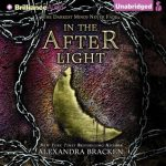 """Audiobook Cover for """"In the Afterlight"""" by Alexandra Bracken"""