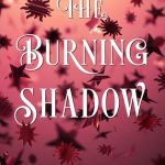 """Book Cover for """"The Burning Shadow"""" by Jennifer L. Armentrout"""