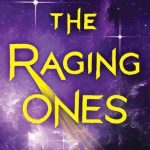 """Book Cover """"The Raging Ones"""" by Krista and Becca Ritchie"""