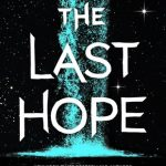 """Book Cover for """"The Last Hope"""" by Krista and Becca Ritchie"""