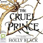 """Audiobook Cover for """"The Cruel Prince"""" by Holly Black"""