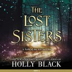 """Audiobook Cover for """"The Lost Sisters"""" by Holly Black"""