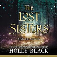 Audio Review: The Lost Sisters by Holly Black